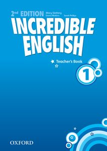 Incredible English 2nd Edition 1 Teacher