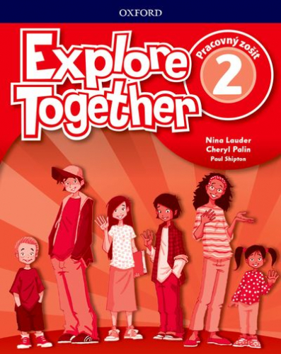 Explore Together 2 Activity Book (SK Edition) - Výpredaj