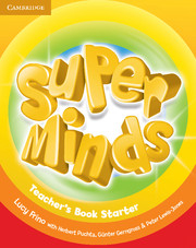 Super Minds (Beg/Pre-int) Starter Teacher