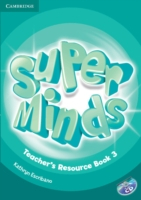Super Minds (Beg/Pre-int) 3 Teacher´s Resource Book +CD