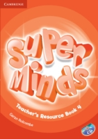 Super Minds (Beg/Pre-int) 4 Teacher´s Resource Book +CD
