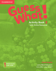 Guess What ! 3 Activity Book +Online Resources