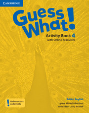 Guess What ! 4 Activity Book +Online Resources