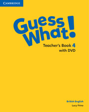 Guess What ! 4 Teacher
