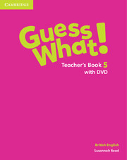 Guess What ! 5 Teacher