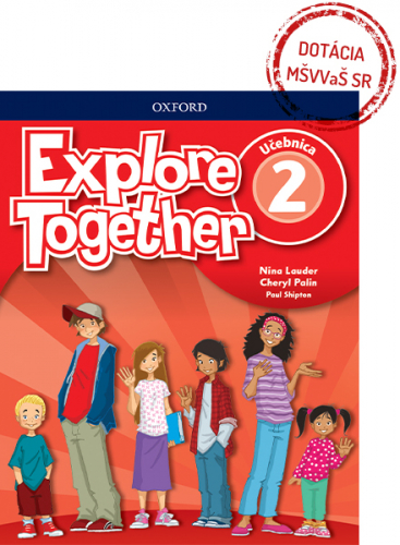 Explore Together 2 Class Book (SK Edition) - Výpredaj